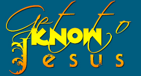 Get to know Jesus | Jesus kennen Lernen